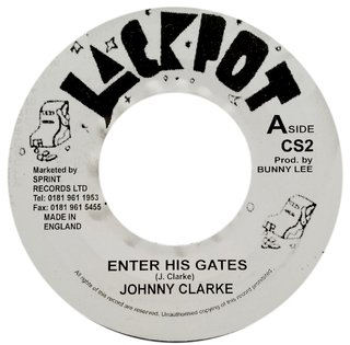 "7"" Johnny Clarke - Enter His Gates/Version [NM]"