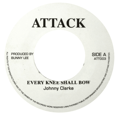 "7"" Johnny Clarke - Every Knee Shall Bow/Version [NM]"
