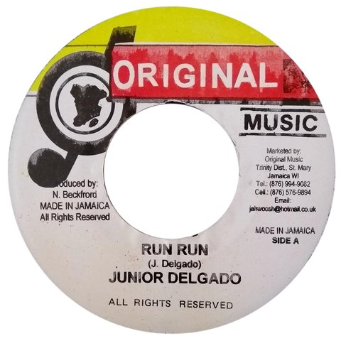 "7"" Junior Delgado - Run Run/Dub Mix [NM]"