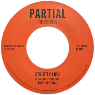 "7"" King General - Strictly Love/Version [NM]"
