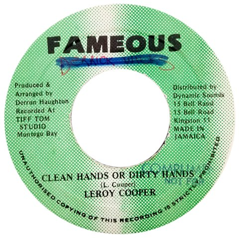"7"" Leroy Cooper - Clean Hands or Dirty Hands/Version (Original Press) [VG+]"