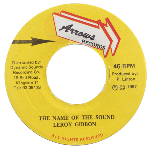 "7"" Leroy Gibbon - The Name Of The Sound/Version [NM]"