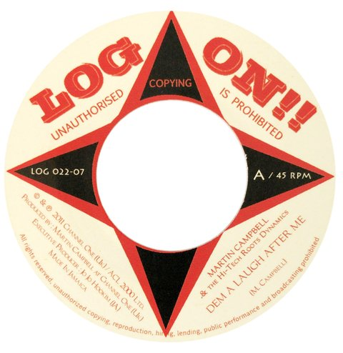 "7"" Martin Campbell - Dem A Laugh After Me/Dem A Dub [VG+]"