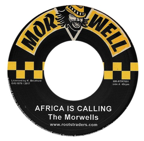 "7"" Morwells - Africa Is Calling/Dub Version [NM]"