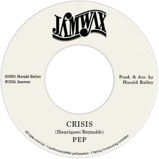 "7"" Pep - Crisis/Version [NM]"