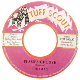 "7"" Puraman - Flames of Love/Fire Horse Dub (Original Press) [NM]"