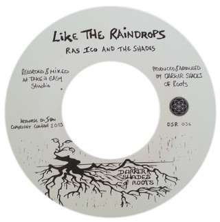 "7"" Ras Ico & the Shades - Like The Raindrops/Itemplation [NM]"