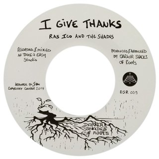 "7"" Ras Ico & the Shades - I Give Thanks/Black Moon [NM]"