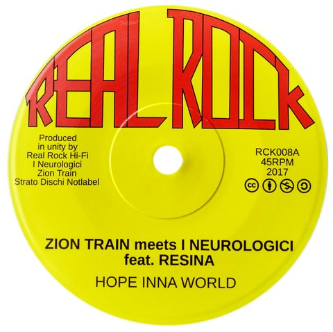 "7"" Zion Train ft. Resina - Hope Inna World/Dub Inna World [NM]"