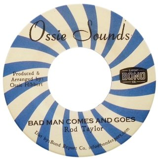 "7"" Rod Taylor - Bad Man Comes and Goes/Version [NM]"