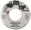 "7"" Ronnie Davis - Laugh It Off/Version [NM]"