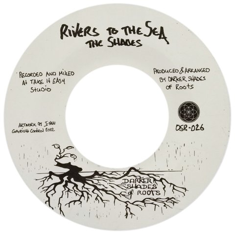 "7"" Shades - Rivers To The Sea/Flowing Stream Dub [NM]"