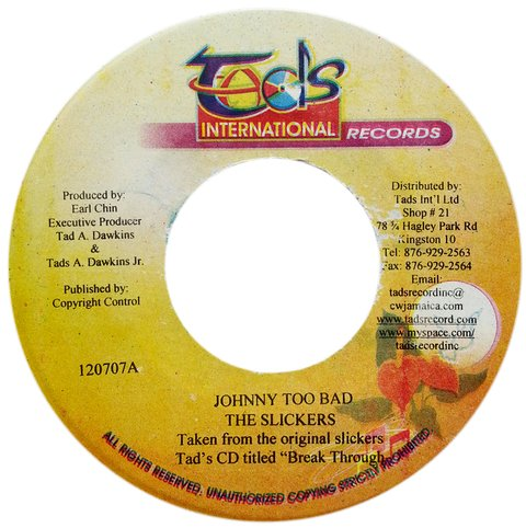 "7"" Slickers - Johnny Too Bad/Johnny Too Bad [VG+]"