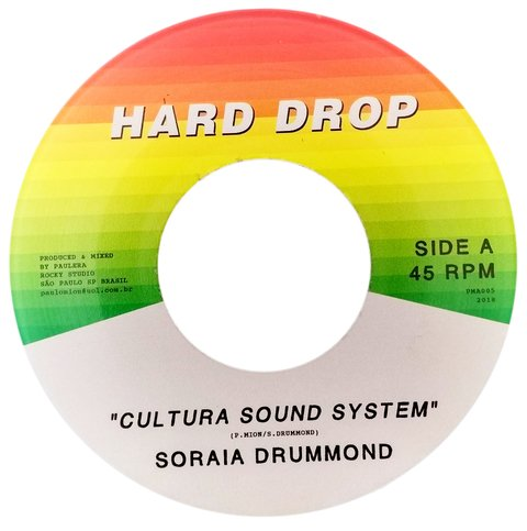 "7"" Soraia Drummond - Cultura Sound System/Version [NM]"