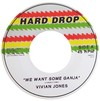 "7"" Vivian Jones - We Want Some Ganja/Version [NM]"