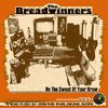 LP Breadwinners - By The Sweat Of Your Brow [NM]