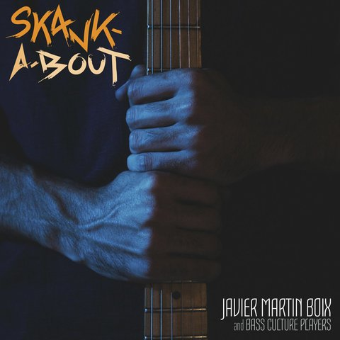 LP Javier Martin Boix & Bass Culture Players - Skank-A-Bout [NM]