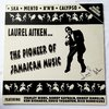 LP Laurel Aitken - The Pioneer of Jamaican Music [VG+]