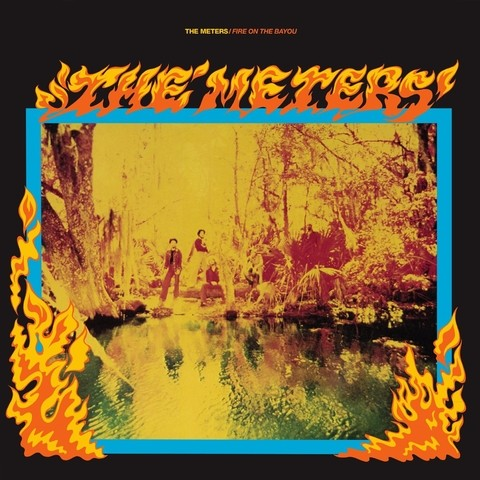 LP The Meters - Fire On The Bayou (Vinil Colorido) [M]