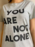 Maxi T-Shirt You Are Not Alone - Mescla - Dondonna Store Moda Feminina Ltda
