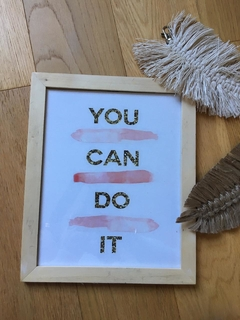Cuadro you can do it 20 x 25 cm