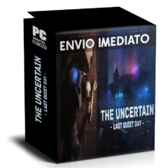 THE UNCERTAIN THE LAST QUIET DAY PC - ENVIO DIGITAL