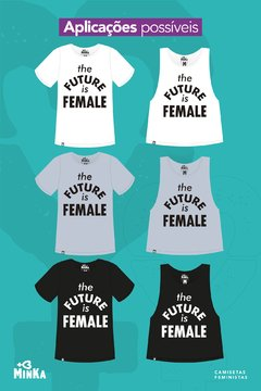 Camiseta The Future is Female - comprar online