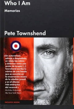 WHO I AM: Memorias (Pete Townshend)