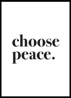 (232) CHOOSE PEACE - comprar online