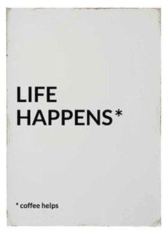 (261) LIFE HAPPENS - EMOTY Wall Deco