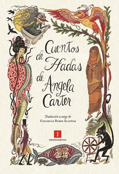 Cuentos de hadas - Angela Carter - Impedimenta
