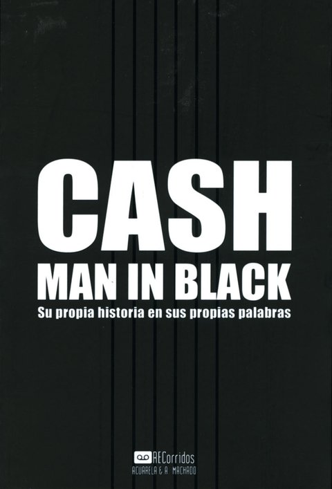 CASH. MAN IN BLACK - Jonny Cash - A. Machado Libros