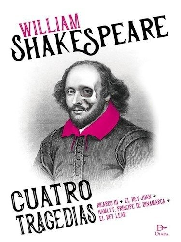 Cuatro tragedias - William Shakespeare - Diada