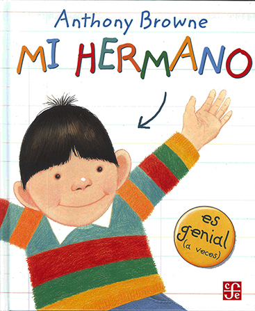 Mi Hermano - Anthony Browne - FCE