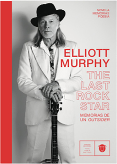 THE LAST ROCK STAR - ELLIOTT MURPHY - VARASEK