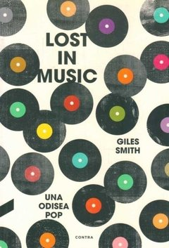 Lost in music, una odisea pop - Giles Smith - Contra