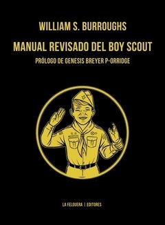 Manual revisado del boy scout - William Burroughs - La Felguera