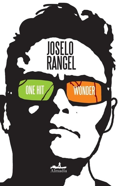 One hit wonder - Joselo Rangel - Almadía