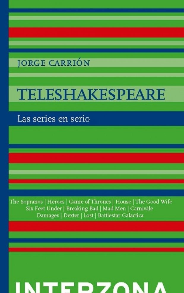 Teleshakespeare - Jorge Carrión - Interzona