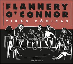 Tiras Cómicas - Flannery O Connor - Nórdica