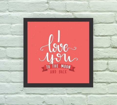 Quadro Decorativo Love you to the Moon and Back - comprar online