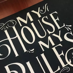 Tapete 60x40cm - My house my rules na internet