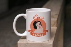 CANECA - BITCH PLEASE PRINCESAS - JB Home