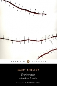 SHELLEY, MARY  - Frankenstein o el moderno Prometeo