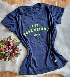 Blusinha T-Shirt Keep Your Dreams Alive (BTV3056) na internet