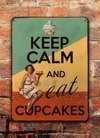 Chapa rústica Keep calm and eat cupcakes - comprar online