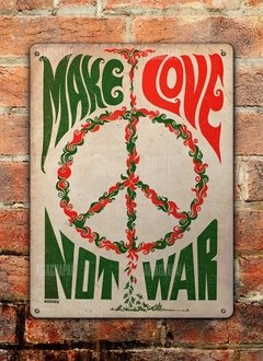 Chapa rústica Make love not war - comprar online