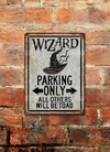 Chapa rústica Harry Potter Wizard Parking Only