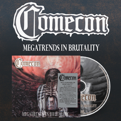 Comecon - Megatrends In Brutality Cd Digi Prévenda