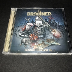 Drowned - Background Soundtracks Vol. I Cd